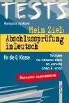 Mein Ziel: Abschlussprufung in Deutsch 8 Klasse + CD