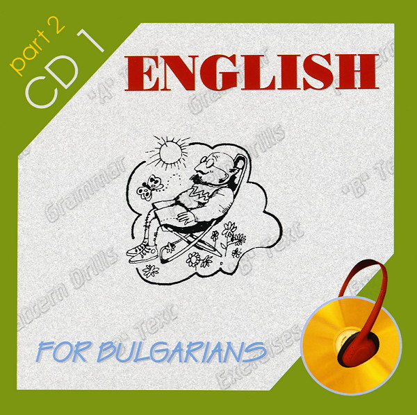 English for Bulgarians - Part two - 2CD