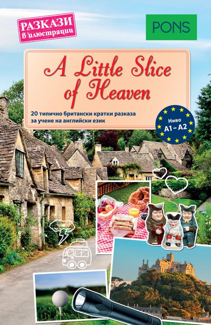 Разкази в илюстрации: A Littele Slice of Heaven A1-A2