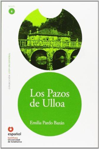 Los Pazos de Ulloa- Адаптирана книга на испански език за ниво B2 с аудио диск
