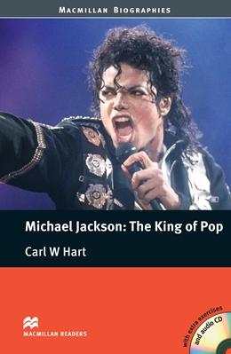 Michael Jackson: The King of Pop+CD.Ниво Pre-Intermediate