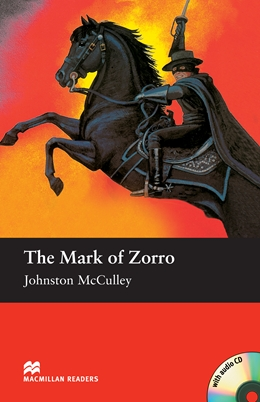 The Mark of Zorro +CD.Ниво Elementary