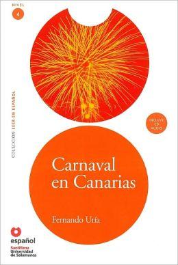 Carnaval en Canarias - Адаптирана книга на испански език за ниво B1 с аудио диск
