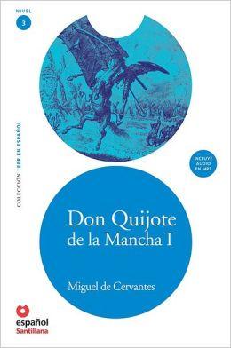 Don Quijote de la Mancha I - Адаптирана книга на испански език за ниво А2 с аудио диск