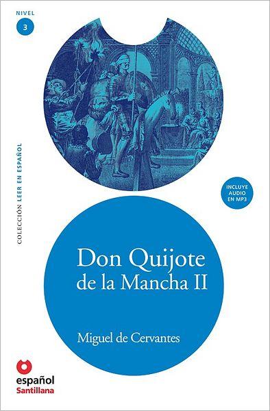 Don Quijote de la Mancha II - Адаптирана книга на испански език за ниво А2 с аудио диск
