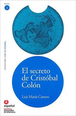 El secreto de Cristobal Colon - Тайната на Христофор Колумб - Адаптирана книга на испански език за ниво А2 с аудио диск