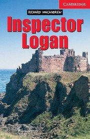 Inspector Logan <br> Beginner/Elementary Адаптирана книга за начинаещи
