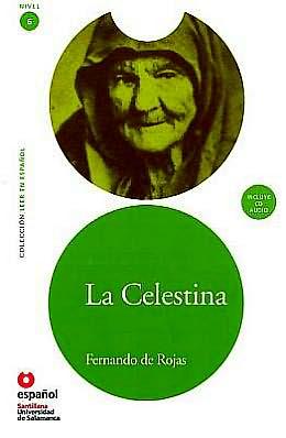 La Celestina - Адаптирана книга на испански език за ниво B2 с аудио диск