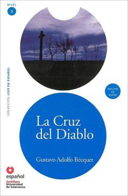 La cruz del diablo - Кръстът на дявола - Адаптирана книга на испански език за ниво А2 с аудио диск