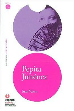 Pepita Jiménez - Адаптирана книга на испански език за ниво B1-B2