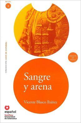 Sangre y arena - Адаптирана книга на испански език за ниво B1 с аудио диск