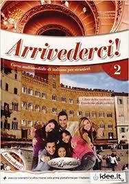 Arrivederci! : Libro + CD audio + DVD A2