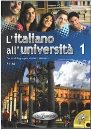 L'italiano all'universita : Libro + CD Audio 1 (Level A1-A2)