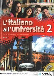 L'italiano all'universita : Libro + CD Audio 2 (Level B1-B2)