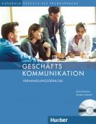 Geschäftskommunikation – Verhandlungssprache Kursbuch mit Audio-CD.