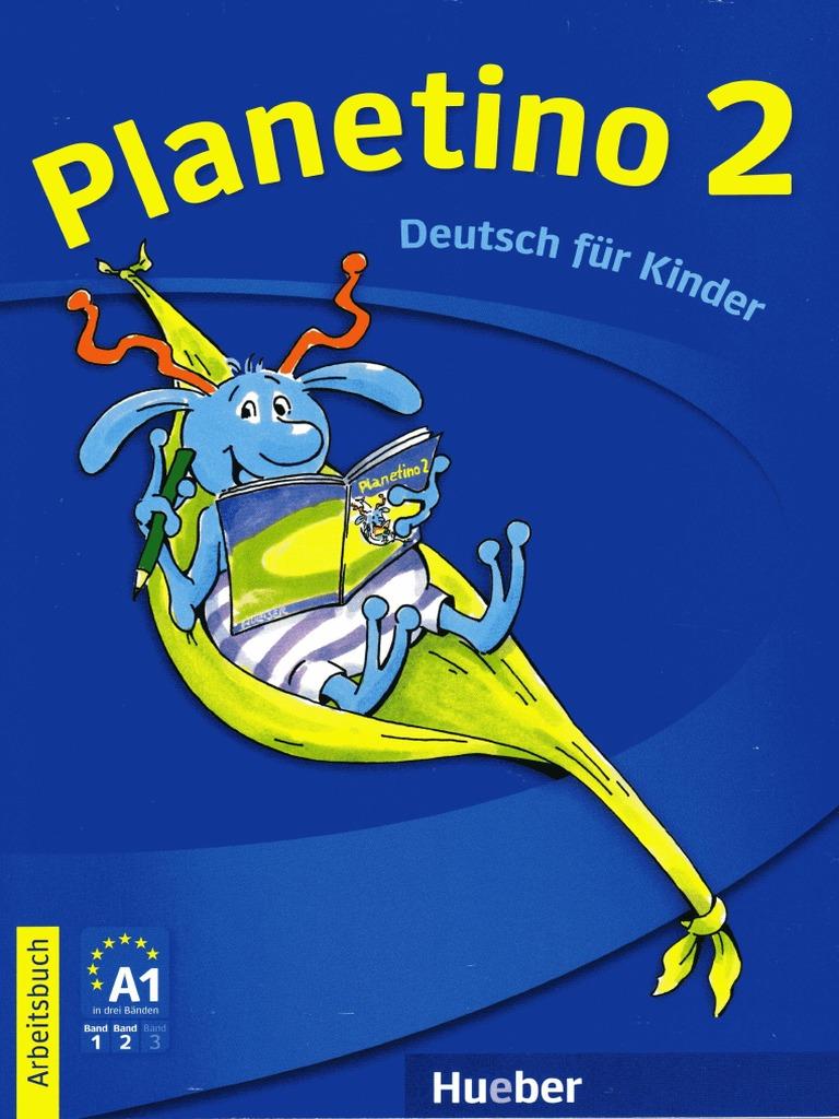 Planetino 2 Arbeitsbuch .Учебна тетрадка по немски език за 3 клас.Ниво А1.