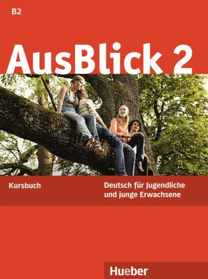 AusBlick 2 Kursbuch.Учебник по немски език ниво B2.