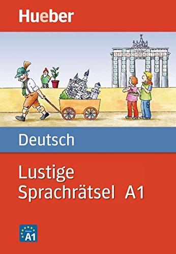 LUSTIGE SPRACHRÄTSEL DEUTSCH.A1