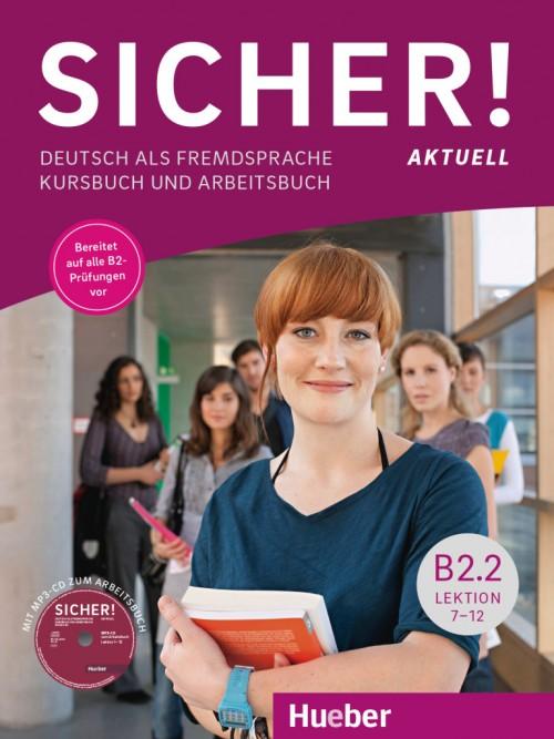 Sicher! aktuell B2.2.Учебник по немски език за ниво В2.2