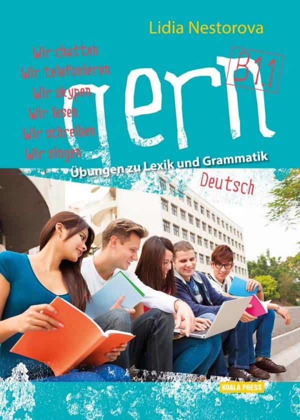 gern B1.1 – Übungen zu Lexik und Grammatik