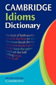 Cambridge Idioms Dictionary  Second Edition - Речник на английските идиоми