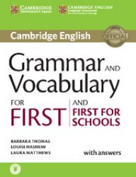 Grammar and Vocabulary for First and First for Schools (2015).Book with Answers and Audio