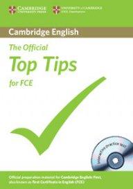 The Official Top Tips for FCE + CD- Най-важното за FCE - Помагало по английски език