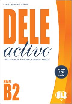 DELE ACTIVO B2+CD. Preparación del diploma de español DELE  B2