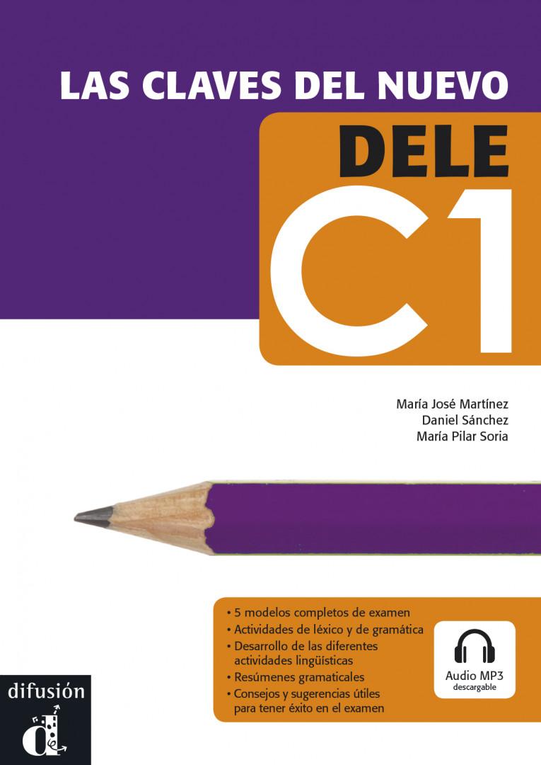 LAS CLAVES DEL NUEVO DELE Las claves del nuevo DELE C1 + MP3 desc.