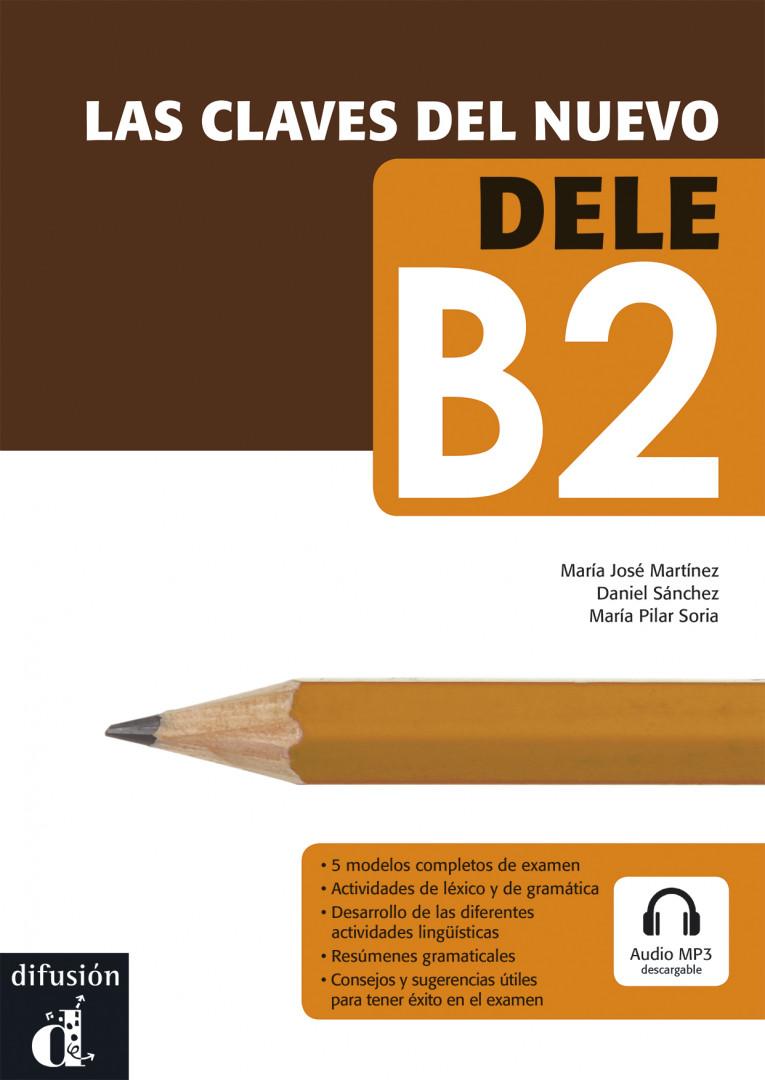 LAS CLAVES DEL NUEVO DELE Las claves del nuevo DELF B2 + MP3 desc.