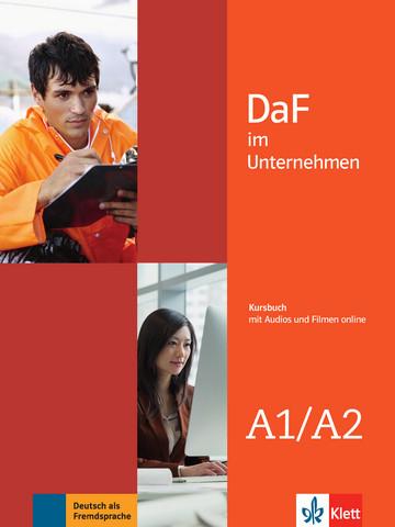 Учебник по немски език DaF im Unternehmen A1-A2 Kursbuch mit Audios und Filmen online