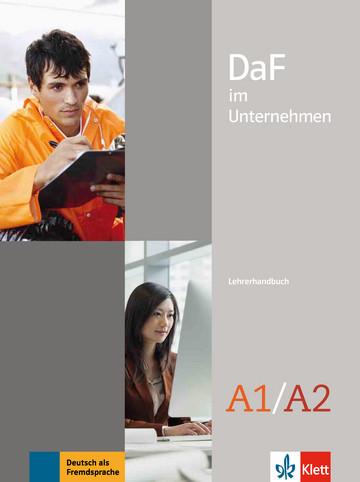 Учебник по немски език DaF im Unternehmen A1-A2 Lehrerhandbuch