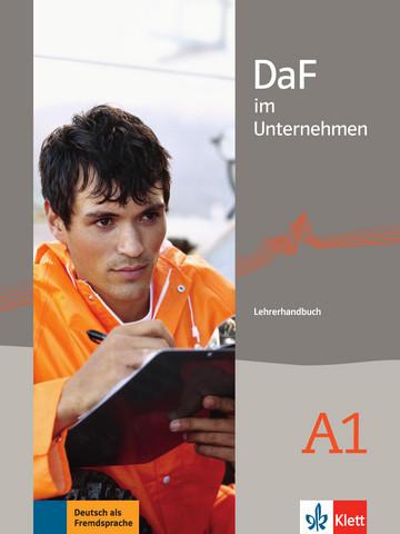 Учебник по немски език DaF im Unternehmen A1 Lehrerhandbuch