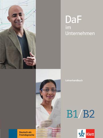 Учебник по немски език DaF im Unternehmen B1/B2 Lehrerhandbuch