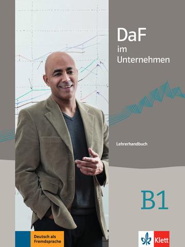 Учебник по немски език DaF im Unternehmen B1 Lehrerhandbuch