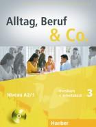 Alltag, Beruf & Co.3. Kursbuch + Arbeitsbuch mit Audio-CD zum Arbeitsbuch