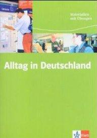 Alltag in Deutschland . Materialen mit Übungen