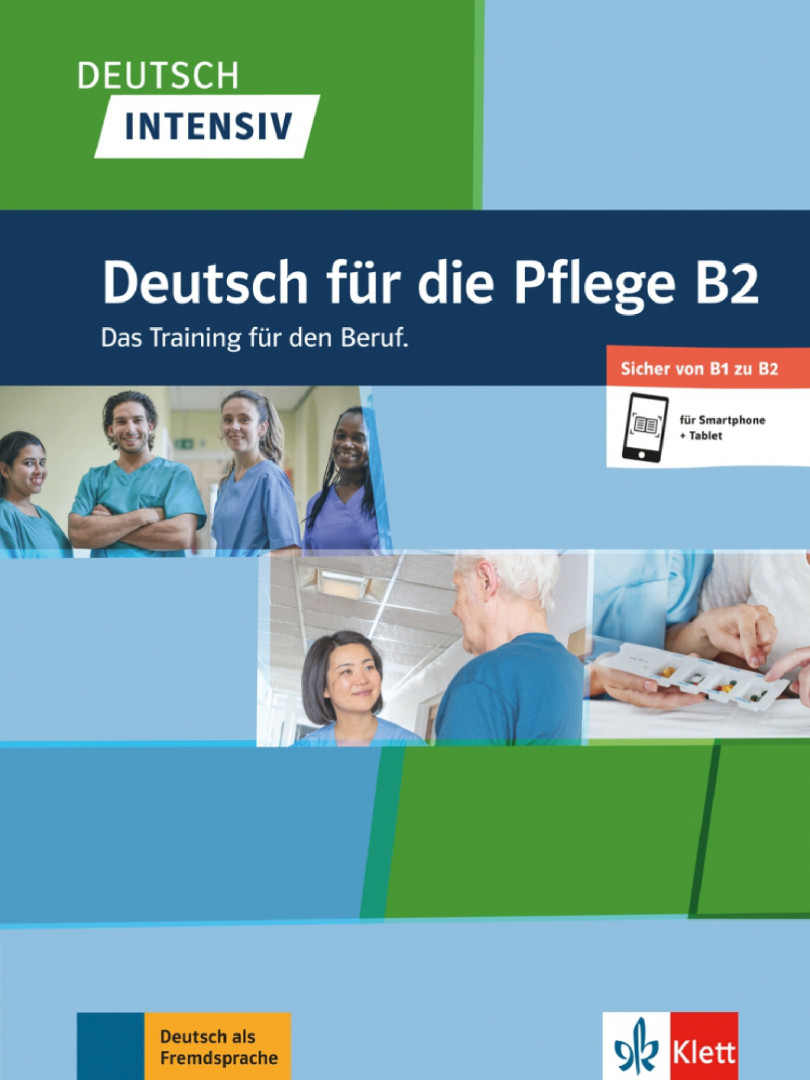 Deutsch intensiv Deutsch fur die Pflege B2