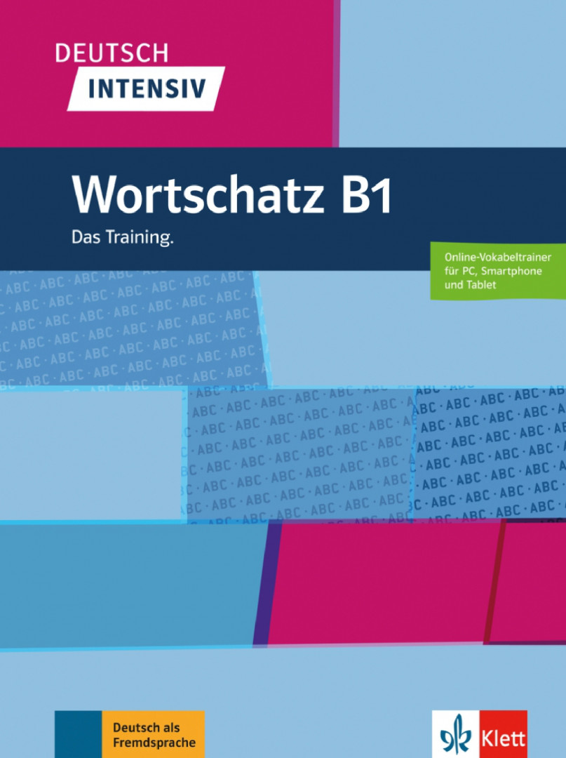 Deutsch intensiv Wortschatz B1 Das Training. Buch + online