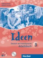 Ideen 3.Arbeitsbuch mit Audio-CD zum Arbeitsbuch.