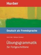 Übungsgrammatik für Fortgeschrittene.Немска граматика за напреднали.Ниво  B2 - C2.