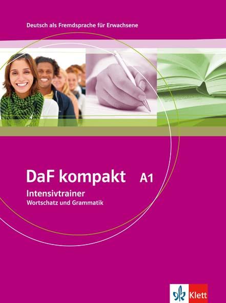 DaF kompakt - Niveau 1 Intensivtrainer - Интензивтрейнер по немски език за ниво А1