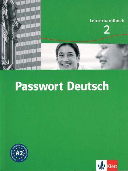 Passwort Deutsch - Lehrerhandbuch 2 - Ръководство за учителя по немски език