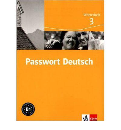 Passwort Deutsch - Wörterheft 3 - Тетрадка-речник по немски език