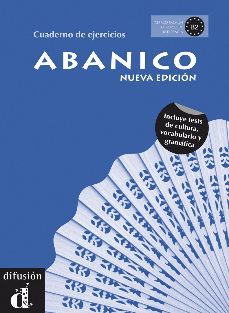 Abanico Nueva edición · Nivel B2 Cuaderno de ejercicios