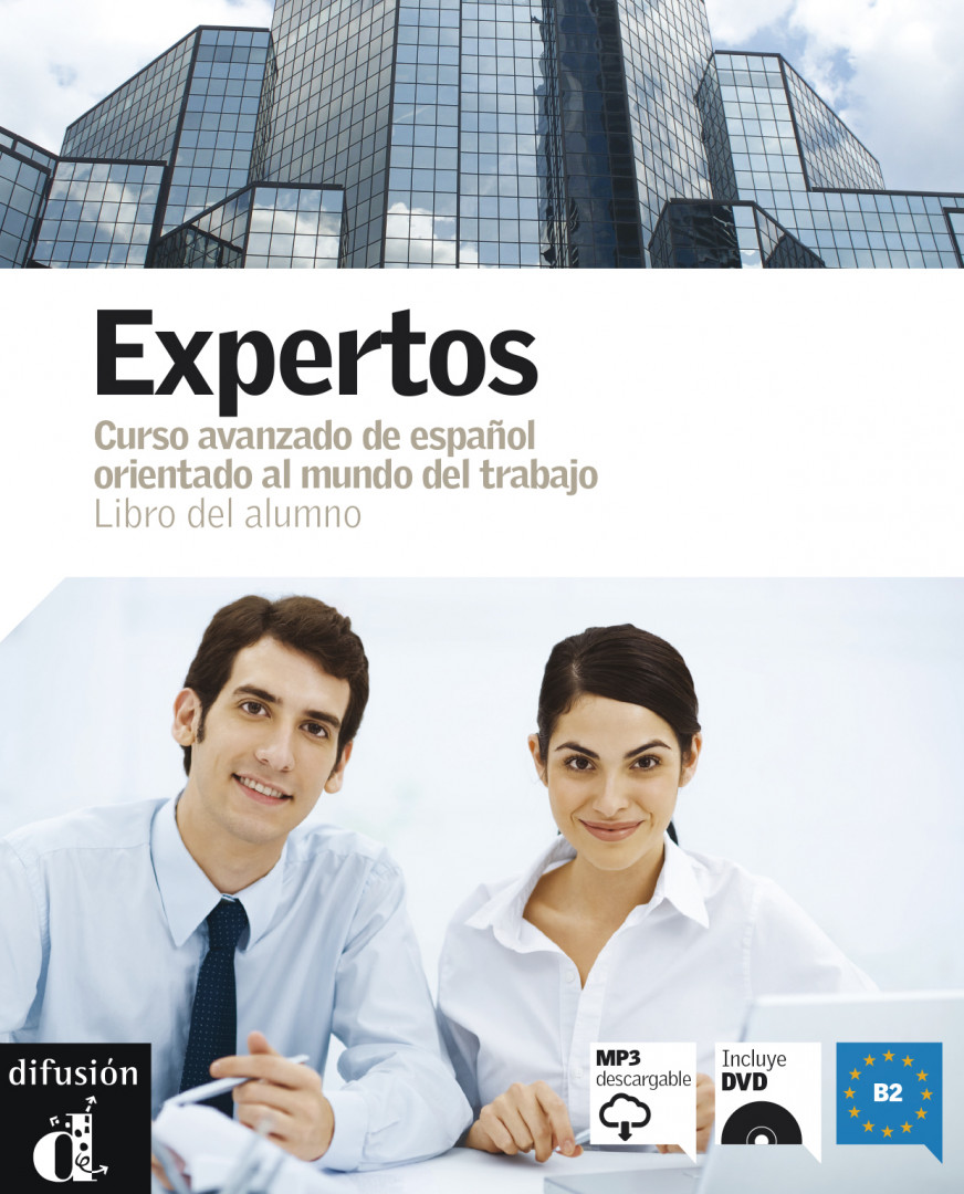 Expertos · Nivel B2 Libro del alumno + MP3 descargable + DVD