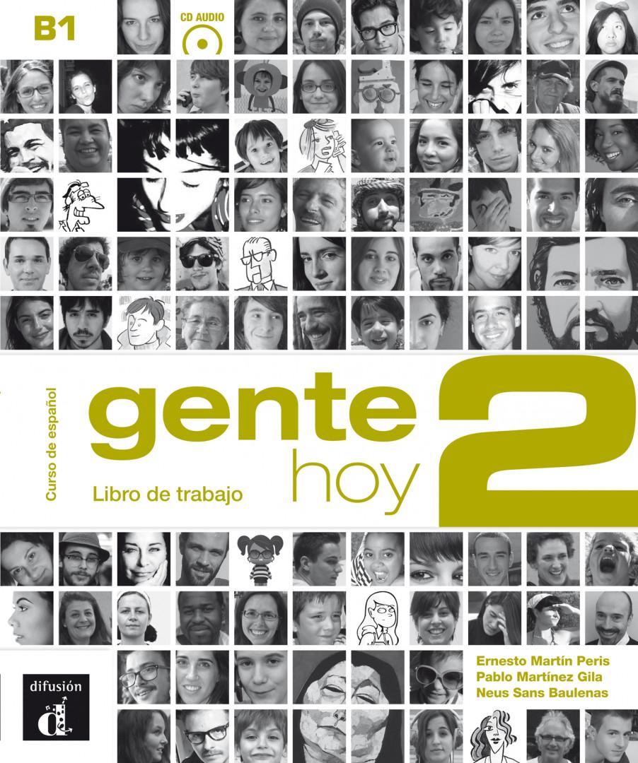 Gente hoy 2 · Nivel B1 Libro de trabajo + CD