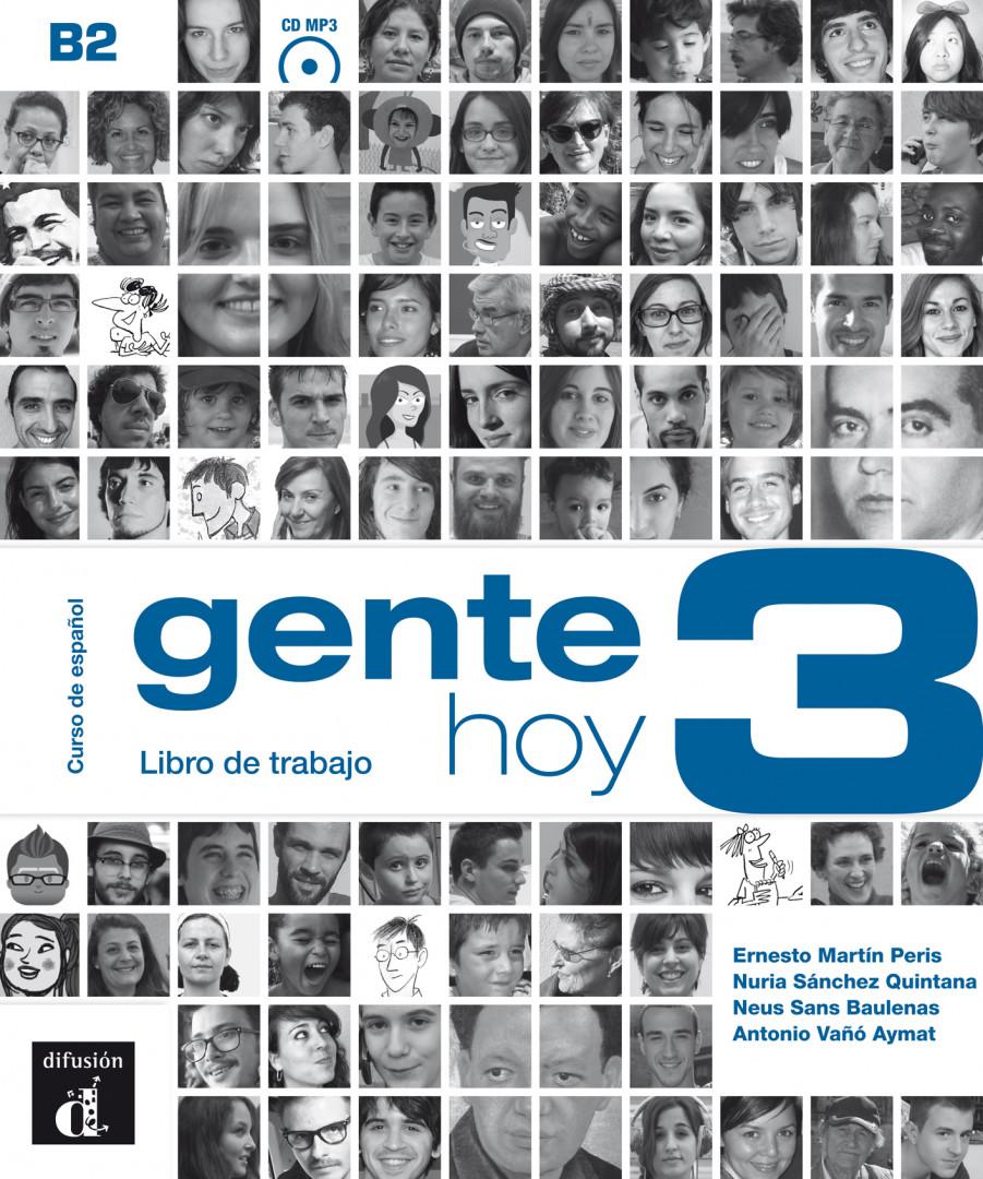 Gente hoy 3 · Nivel B2 Libro de trabajo + CD