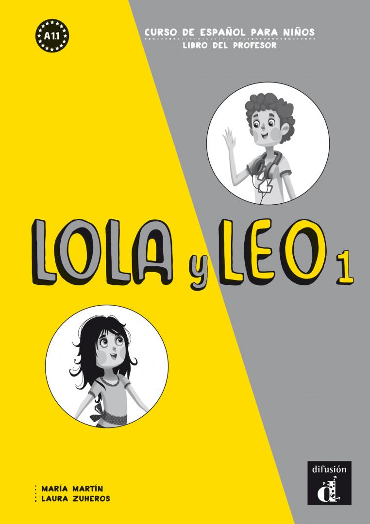 Lola y Leo 1 · Nivel A1.1 Libro del profesor