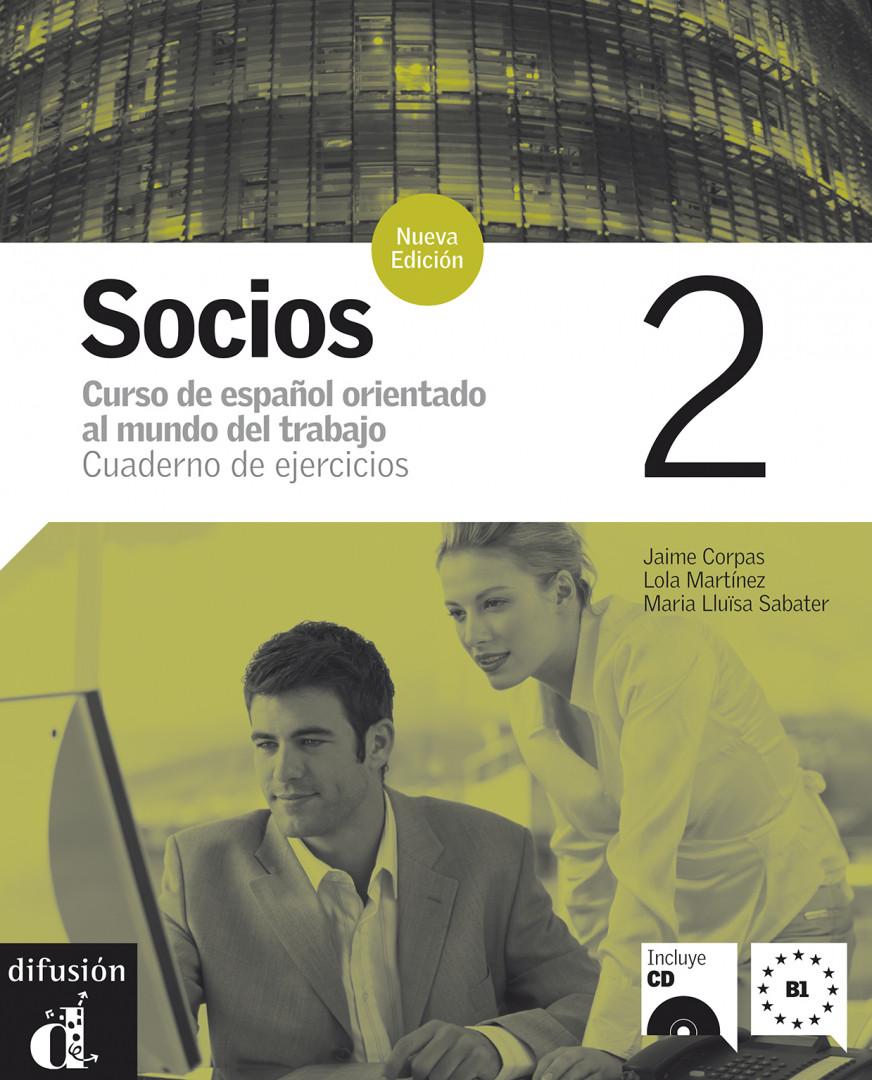 Socios 2 · Nivel B1 Cuaderno de ejercicios + CD